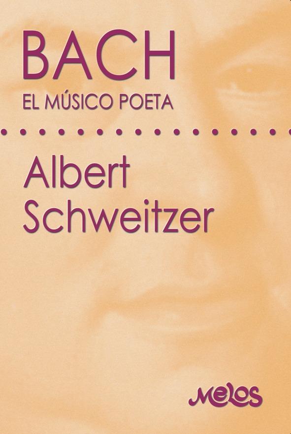 Bach, El Músico Poeta