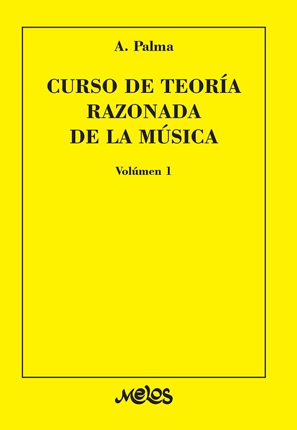 Curso De Teoría Razonada De La Música – Vol. 1º
