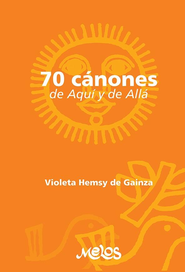 70 Cánones De Aquí Y Allá