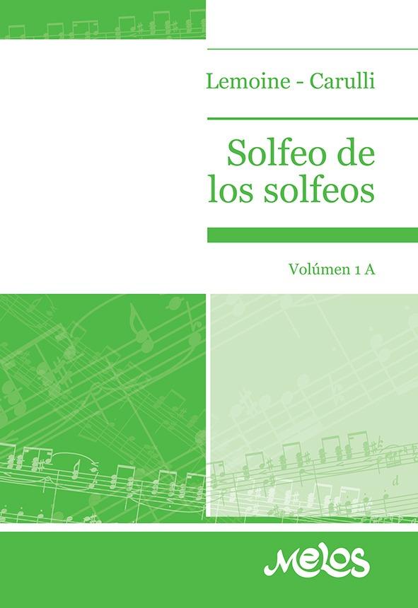Solfeo De Los Solfeos – Vol. 1 A