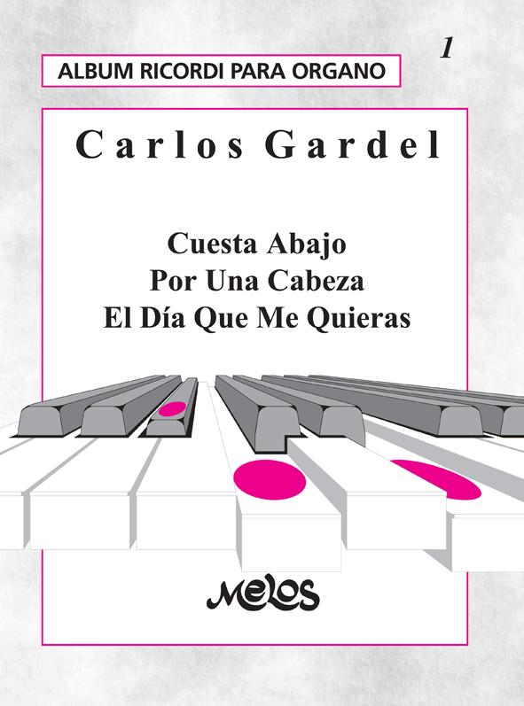 Álbum Para Órgano Nº 1, Carlos Gardel