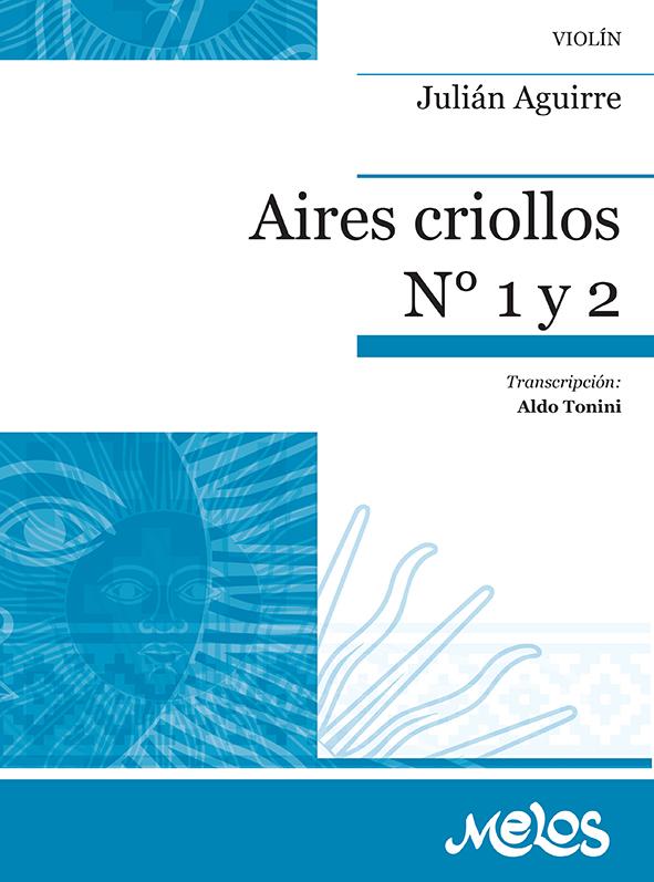 Aires Criollos Nº 1 Y 2