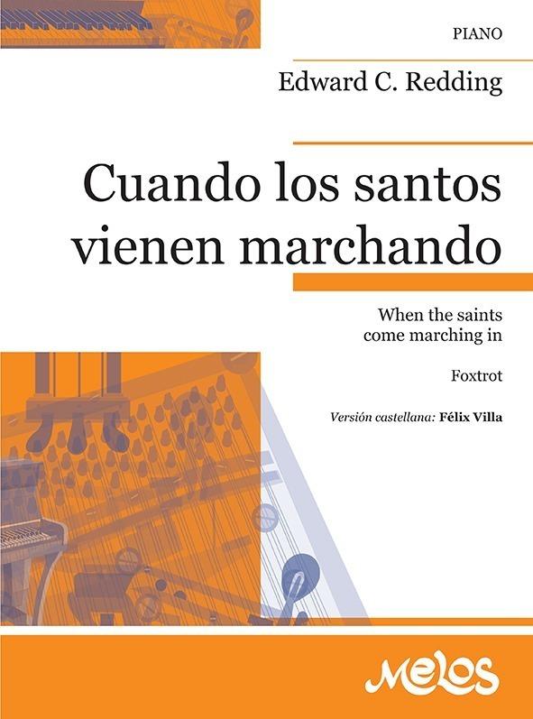Cuando Los Santos Vienen Marchando ( Fox Trot )