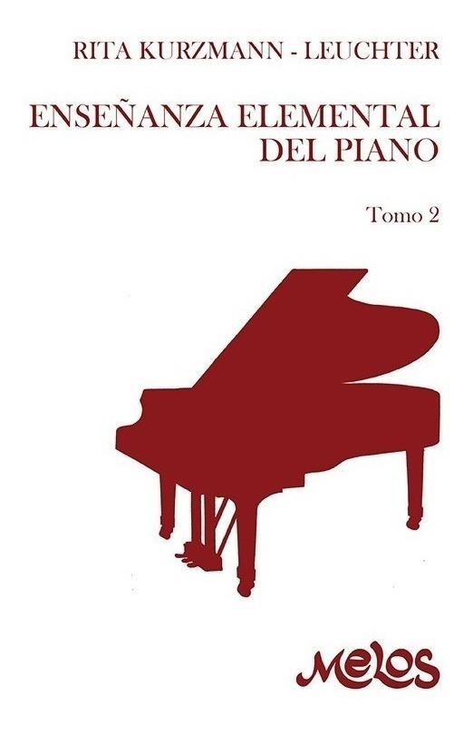 Enseñanza Elemental Del Piano – Tomo 2