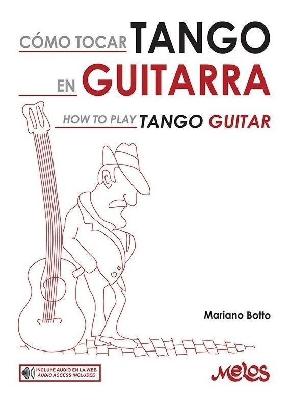Como Tocar Tango En Guitarra