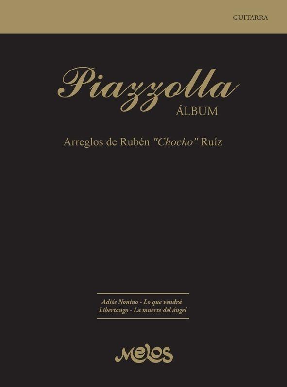Piazzolla, Álbum, Arreglos De Rubén Chocho Ruíz