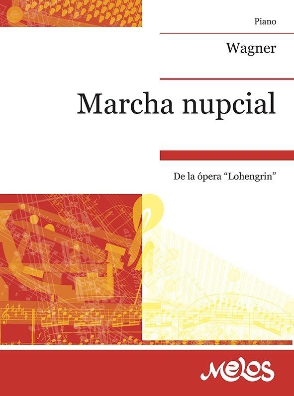 Marcha Nupcial (de Lohengin )