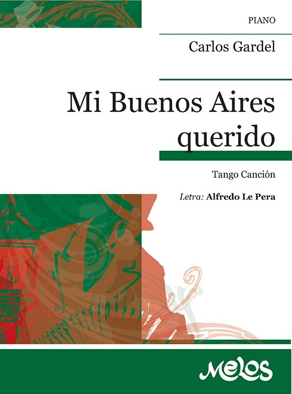 Mi Buenos Aires Querido (tango Canción)