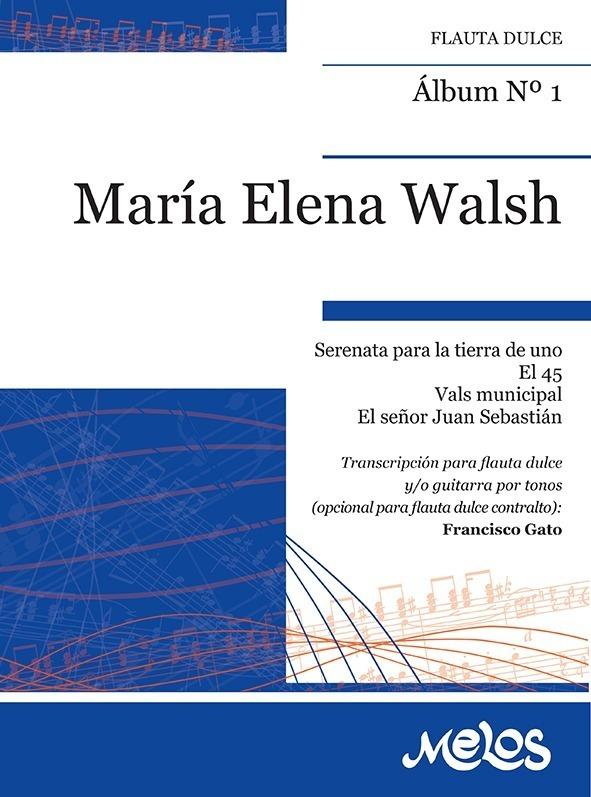 Álbum Nº 1 María Elena Walsh