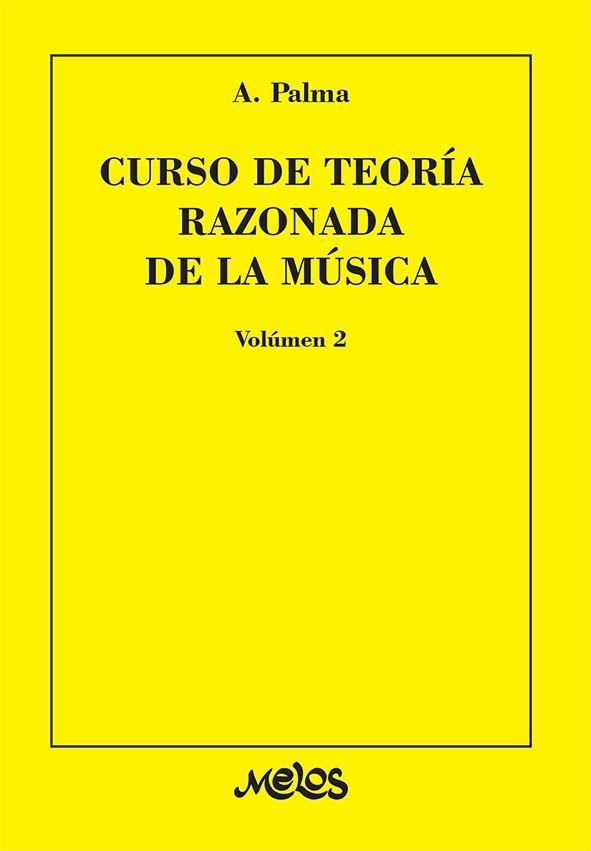 Curso De Teoría Razonada De La Música – Vol. 2º