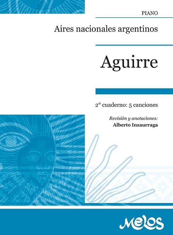 Aires Nacionales Argentinos – 2º Cuaderno, Op. 36