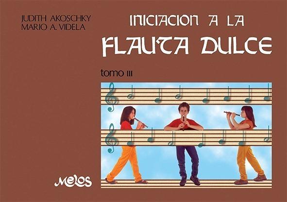 Iniciación A La Flauta Dulce – Tomo 3º