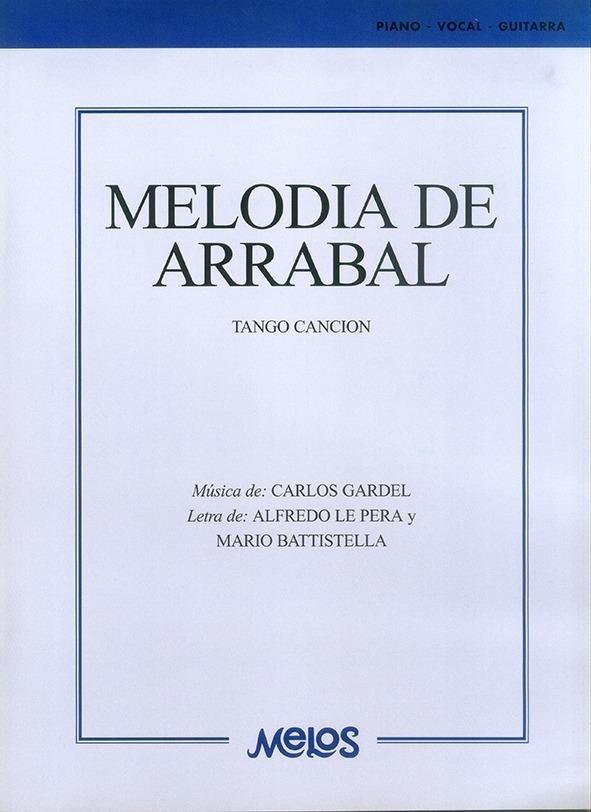 Melodía De Arrabal (tango Canción)
