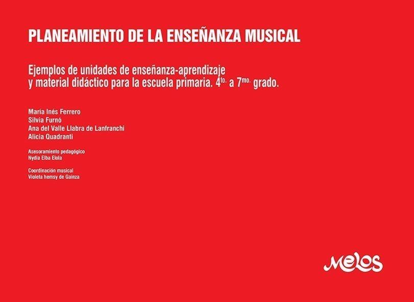 Planeamiento De La Enseñanza Musical – 4º A 7º Grado