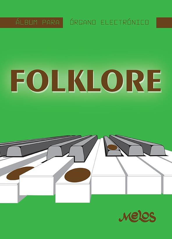Álbum Para Órgano Electrónico – Folklore