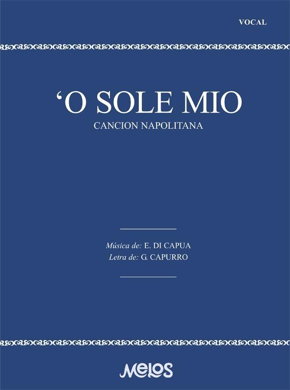 O Sole Mío (canción Napolitana)