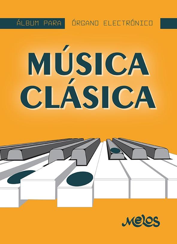 Álbum Para Órgano Electrónico, Música Clásica