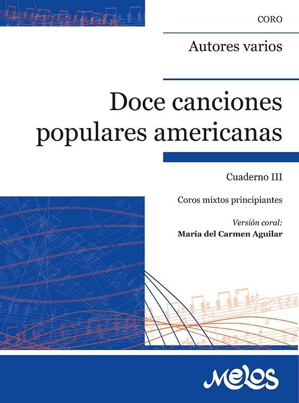 12 Canciones Populares Americanas – Cuaderno 3