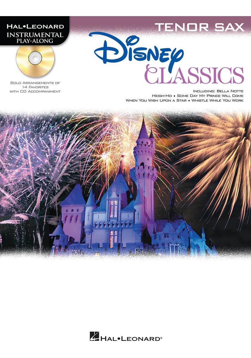 Disney Classics For Tenor Sax