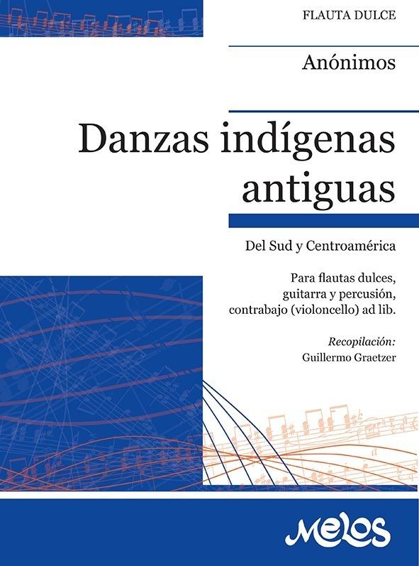 Danzas Indígenas Antiguas