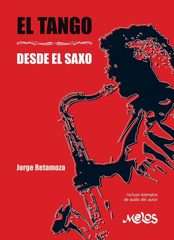 El Tango Desde El Saxo