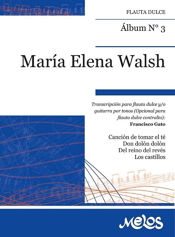 Álbum Nº 3 María Elena Walsh