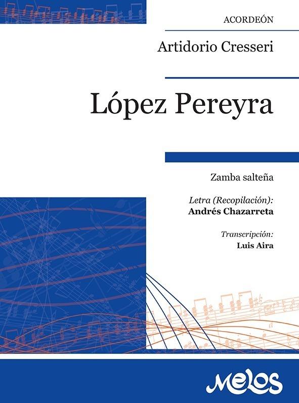 López Pereyra (zamba Salteña)