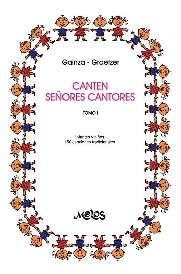 Canten Señores Cantores – Tomo 1
