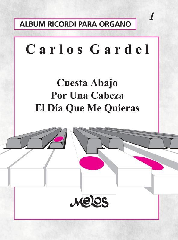Álbum Para Órgano Nº 1 Carlos Gardel