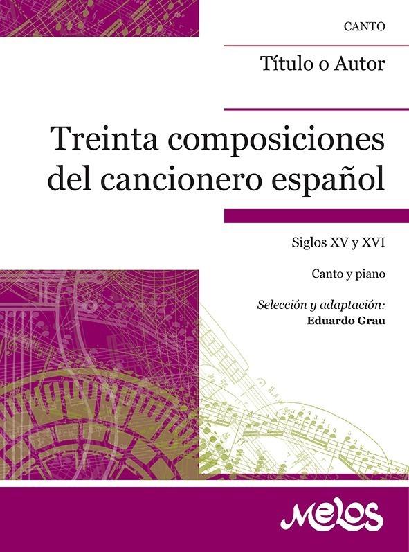 Treinta Composiciones Del Cancionero…