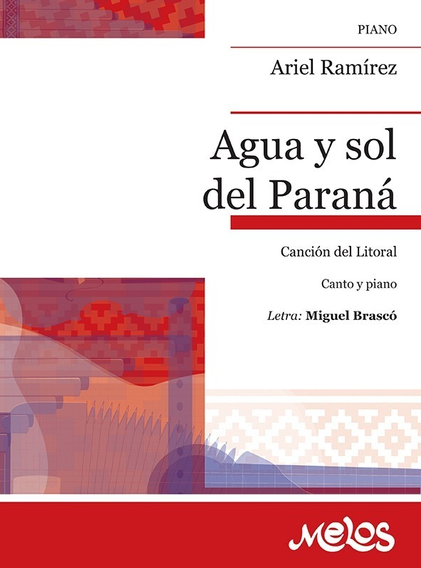 Agua Y Sol Del Paraná (cancion Del Litoral)