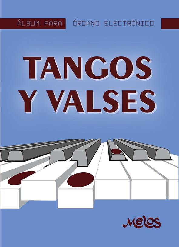 Álbum Para Órgano Electrónico, Tangos Y Valses