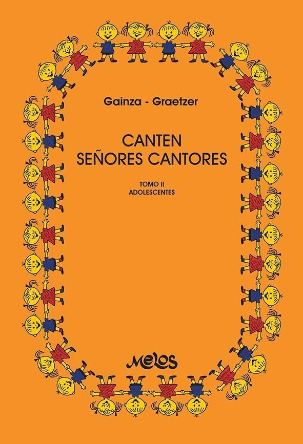 Canten Señores Cantores – Tomo 2