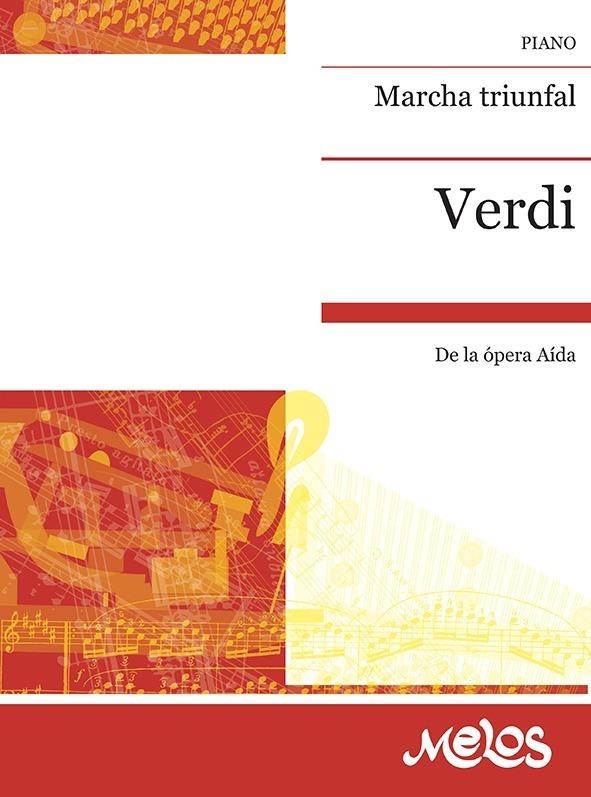 Marcha Triunfal (de Aida )