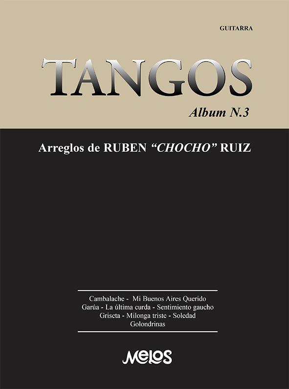 Tangos, Album Nº 3 Arreglos De Rubén Chocho Ruiz