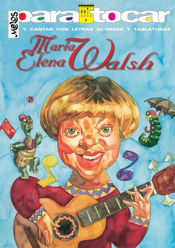 Para Tocar – Walsh, María Elena