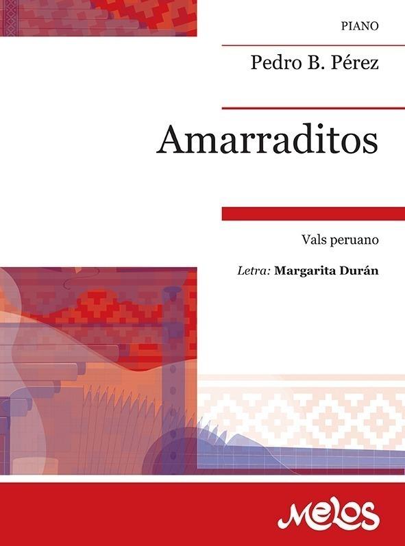 Amarraditos (vals Peruano)