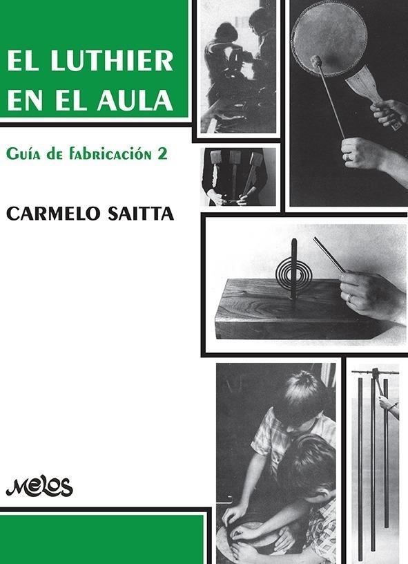 El Luthier En El Aula – Guia De Fabricacion 2