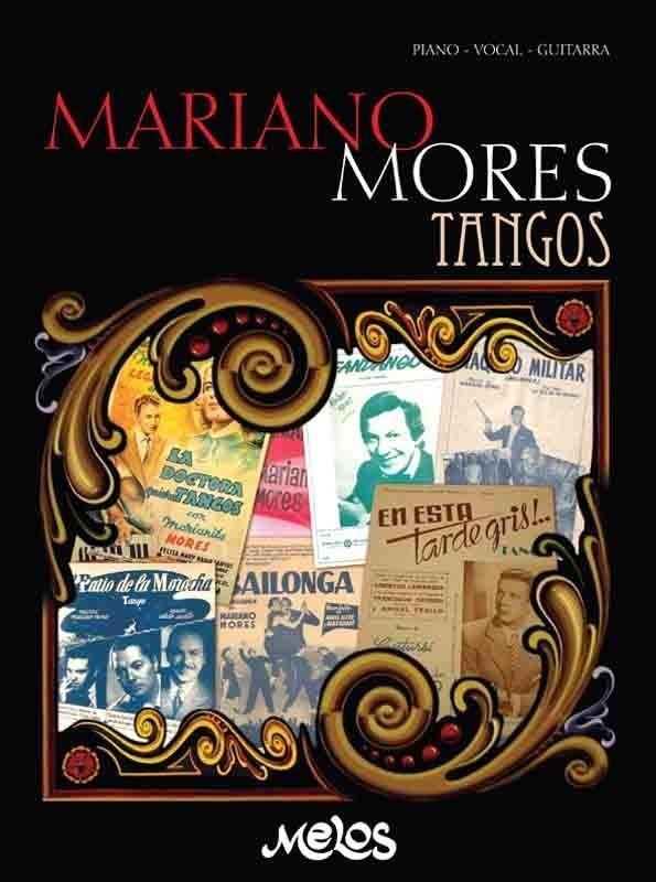 Mariano Mores, Tangos