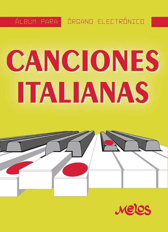 Álbum Para Órgano Electrónico, Canciones Italianas