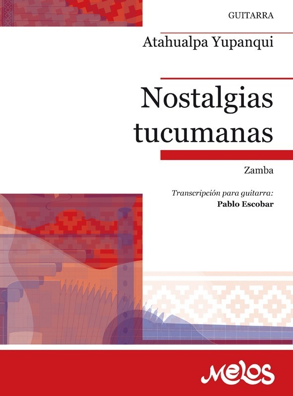 Nostalgias Tucumanas (zamba)