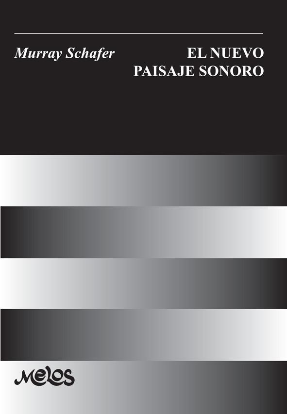 El Nuevo Paisaje Sonoro
