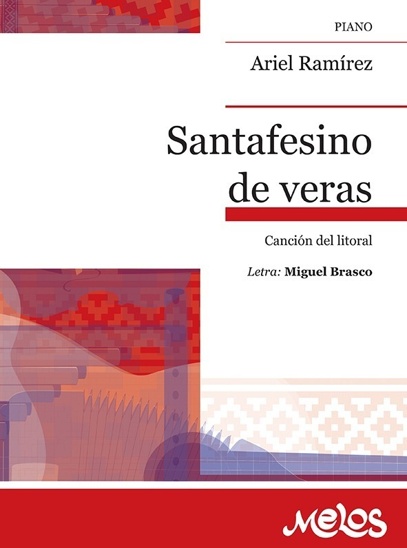 Santafecino De Veras (canción Del Litoral)