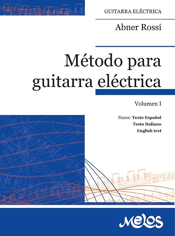 Método Para Guitarra Eléctrica – Vol. 1º