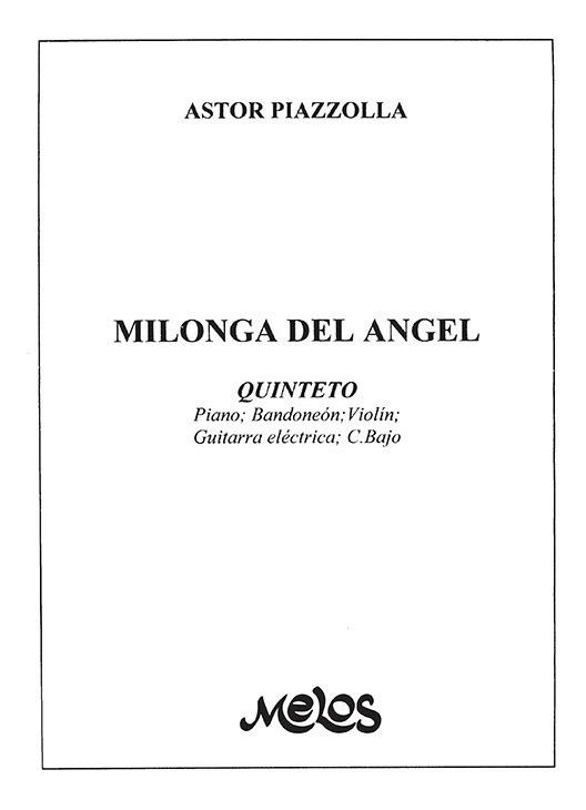 Milonga Del Ángel (quinteto)