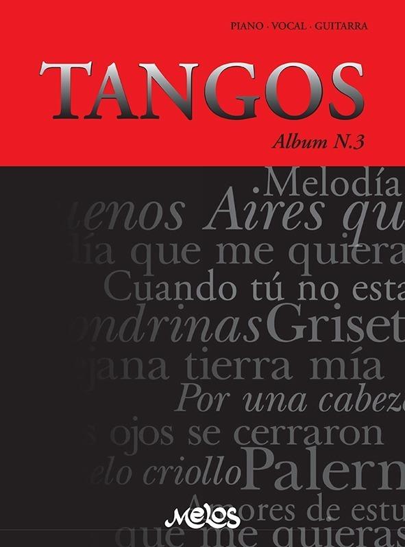Tangos, Álbum Nº 3