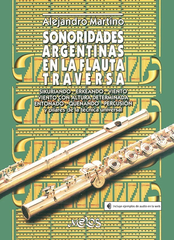 Sonoridades Argentinas En La Flauta Traversa