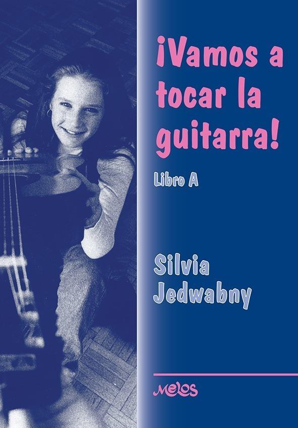 Vamos A Tocar La Guitarra – Libro A