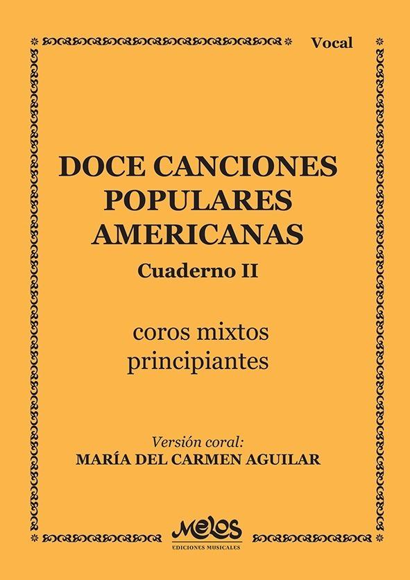 12 Canciones Populares Americanas – Cuaderno 2