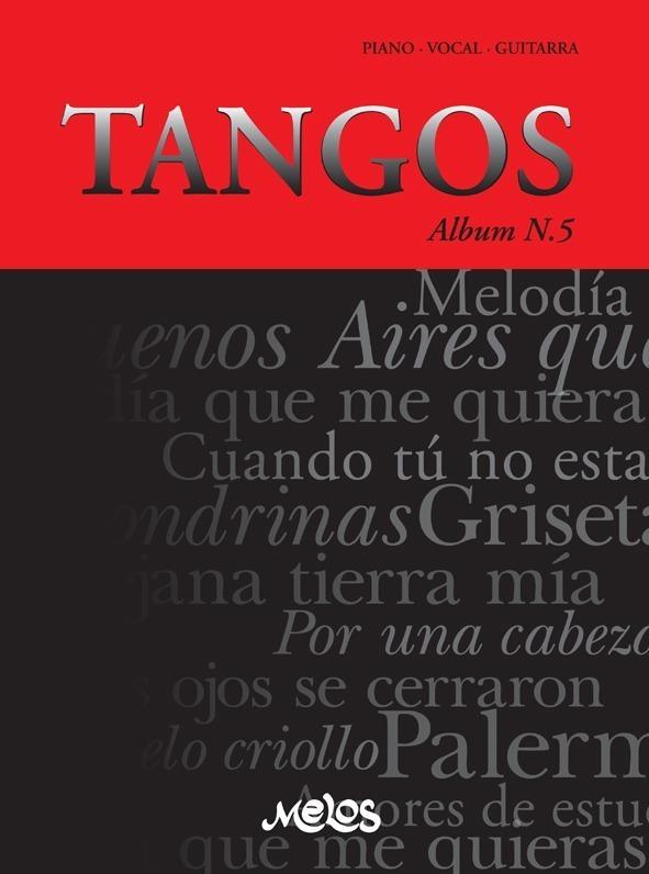 Tangos, Álbum Nº 5